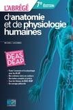 Michel Lacombe - L'abrégé d'anatomie et de physiologie humaines.