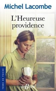 Michel Lacombe - L'heureuse providence.