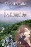 Michel Lacombe - La dévoilée.