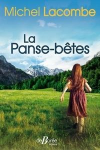 Michel Lacombe - La panse-bêtes.