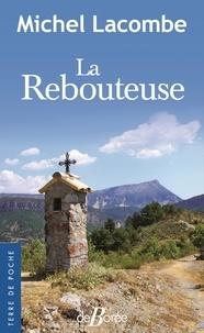 Meilleurs téléchargements gratuits de livres audio La rebouteuse 9782812923869 en francais par Michel Lacombe
