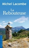 Michel Lacombe - La Rebouteuse.