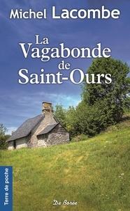 Ebooks pour Windows La vagabonde de Saint-Ours FB2 MOBI par Michel Lacombe