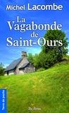 Michel Lacombe - La Vagabonde de Saint-Ours.