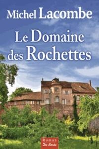 Galabria.be Le Domaine des Rochettes Image