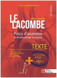 Michel Lacombe - Le Lacombe - Précis d'anatomie et de physiologie humaines. Pack en 2 volumes.