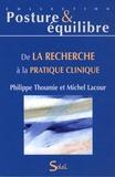 Michel Lacour - De la recherche à la pratique clinique.