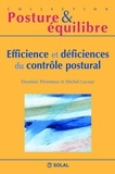Michel Lacour - Efficience et déficiences du contrôle postural - Onzièmes Journées Françaises de Posturologie Clinique.