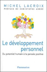Michel Lacroix - Le développement personnel.