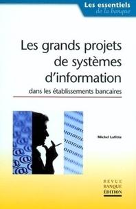 Les grands projets de systèmes dinformation dans les établissements bancaires.pdf