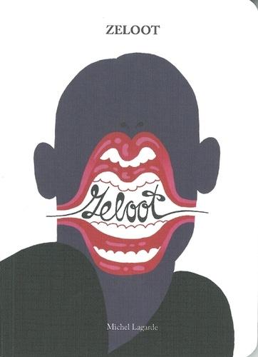 Michel Lagarde - Zeloot.