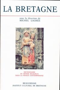Deedr.fr Dictionnaire du monde religieux dans la France contemporaine - Tome 3, La Bretagne de 1800 à 1962 Image