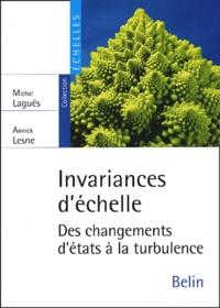 Invariances d'échelle- Des changements d'états à la turbulence - Michel Laguës |