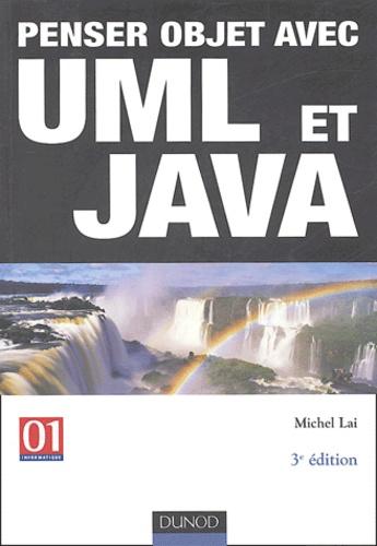 Michel Lai - Penser objet avec UML et Java.