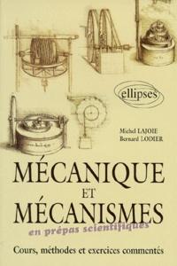 MECANIQUE ET MECANISME EN PREPAS SCIENTIFIQUES. Cours, méthodes et exercices commentés.pdf