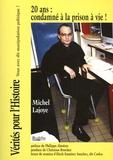 Michel Lajoye - 20 ans : condamné à la prison à vie !.