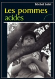 Michel Lalet - Les pommes acides.