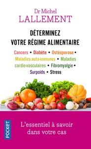 Michel Lallement - Déterminez votre régime alimentaire.
