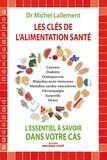 Michel Lallement - Les clés de l'alimentation santé - L'essentiel à savoir dans votre cas.