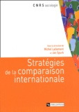 Michel Lallement et Jan Spurk - Stratégies de la comparaison internationale.