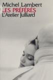 Michel Lambert - Les préférés.