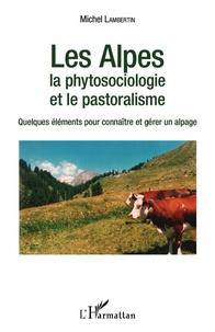Histoiresdenlire.be Les Alpes, la phytosociologie et le pastoralisme - Quelques éléments pour connaître et gérer un alpage Image