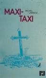 Michel Lambesc et Jean Bourdier - Maxi-taxi.