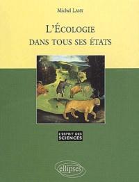 Michel Lamy - L'écologie dans tous ses états.