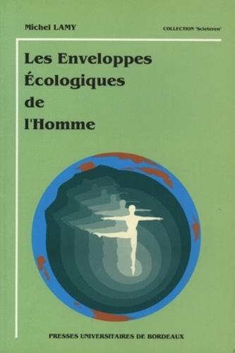 Les enveloppes écologiques de l'homme