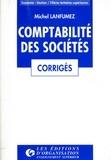 Michel Lanfumez - Corrigés des exercices de comptabilité des sociétés.