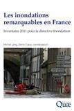 Michel Lang et Denis Coeur - Les inondations remarquables en France - Inventaire 2011 pour la directive Inondation.
