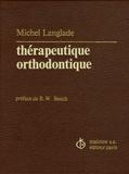Michel Langlade - Thérapeutique orthodontique - 494 figures et présentation de 23 cas traités.