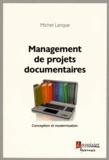 Michel Lanque - Management de projets documentaires - Conception et modernisation.