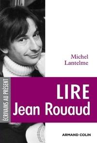 Michel Lantelme - Lire Jean Rouaud.