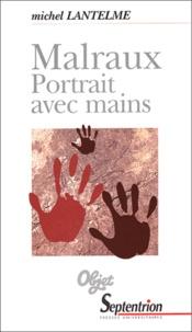 Michel Lantelme - Malraux - Portrait avec mains.