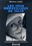 Michel Laot - Les yeux merveilleux de Julie.