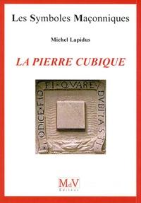 Michel Lapidus - La pierre cubique.