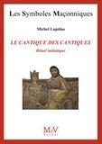 Michel Lapidus - N. 73 Le cantique des cantiques, rituel initiatique.