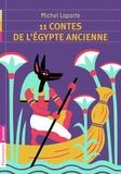 Michel Laporte - 11 contes de l'Egypte ancienne.