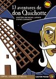 Michel Laporte - 13 Aventures de don Quichotte.