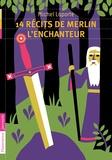 Michel Laporte - 14 récits de Merlin l'enchanteur.