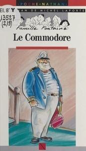 Michel Laporte et Ollivier Kerjean - Le Commodore.