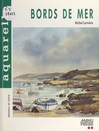 Michel Larivière - Bords de mer à l'aquarelle.