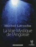 Michel Laroche - La voix mystique de l'angoisse.
