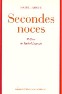 Michel Laroche - Secondes noces.