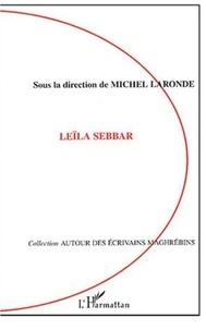 Michel Laronde et  Collectif - Leïla Sebbar.