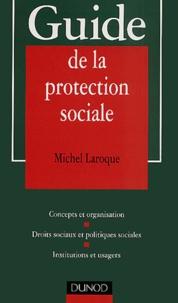 Guide de la protection sociale. Concepts et organisation, Droits sociaux et politiques sociales, Institutions et usagers.pdf
