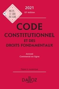 Michel Lascombe et Aymeric Potteau - Code constitutionnel et des droits fondamentaux - Annoté, commenté en ligne.