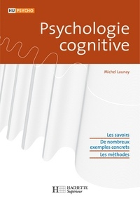 Michel Launay - Psychologie cognitive.