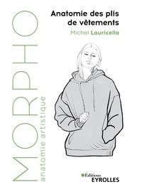 Michel Lauricella - Anatomie des plis de vêtements.